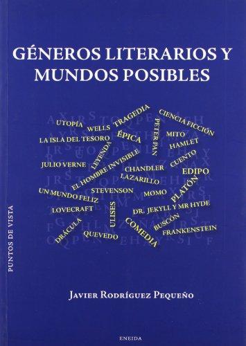 Generos Literarios Y Mundos Posibles (Puntos de Vista) por Javier Rodríguez Pequeño