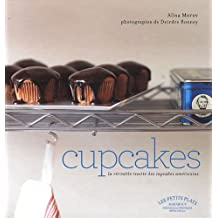 CUPCAKES : LA V?RITABLE RECETTE DES CUPCAKES AM?RICAINS by ALISA MOROV