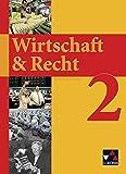Wirtschaft & Recht / Für das Gymnasium: Wirtschaft & Recht / Wirtschaft & Recht 2: Für das Gymnasium