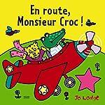 En route Monsieur Croc de Jo Lodge