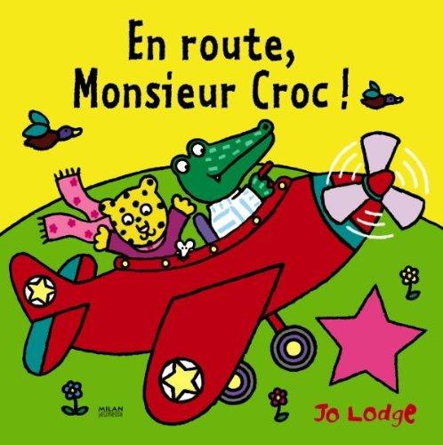 En route Monsieur Croc