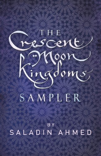 The Crescent Moon Kingdoms Sampler (English Edition)