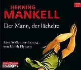 Der Mann, der lächelte: 6 CDs (Ein Kurt-Wallander-Krimi, Band 5)
