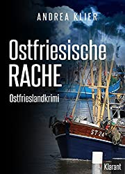 Ostfriesische Rache. Ostfrieslandkrimi (Hauke Holjansen ermittelt 3)