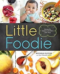 Little Foodie: Recipes for Babies and Toddlers with Taste (Baby & Childcare)