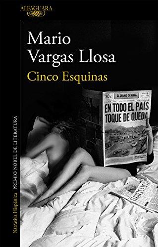 Cinco Esquinas por Mario Vargas Llosa