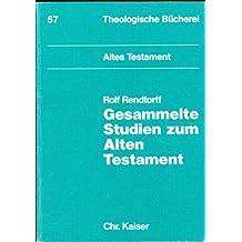 Gesammelte Studien zum Alten Testament