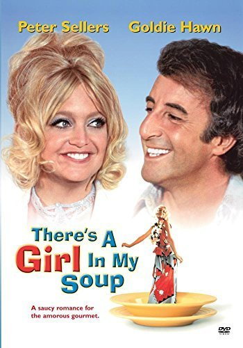There's a Girl in My Soup by Peter Sellers