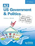 A2 US Government and Politics 4th Edition