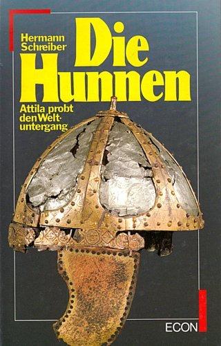 Die Hunnen. Attila probt den Weltuntergang