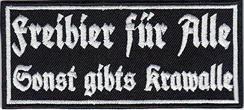 Freibier Für Alle sonst gibt's Krawalle Biker Heavy Metal Aufnäher Patch Abzeich