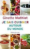 Je Sais Cuisiner Autour Du Monde (Edition Mise a Jour)