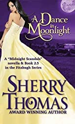 A Dance in Moonlight by Sherry Thomas (2015-06-24)