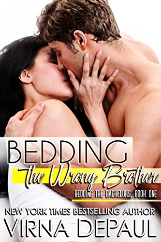 Bedding The Wrong Brother (Bedding the Bachelors, Book 1) von [DePaul, Virna]