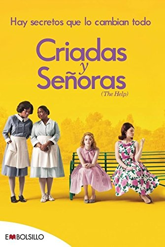 Criadas y senoras / The Help: Hay secretos que lo cambian todo / There Are Secrets That Change Everything