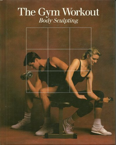 the-gym-workout-fitness-health-and-nutrition-by-time-life-books-1988-08-03