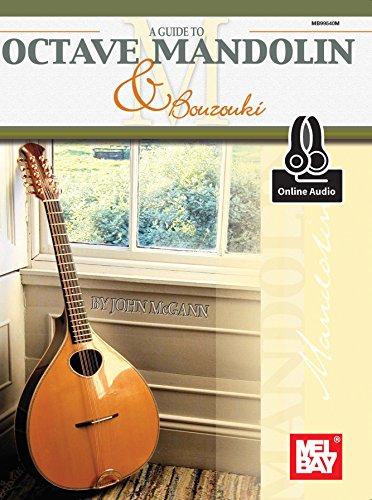 A Guide to Octave Mandolin and Bouzouki (English Edition)