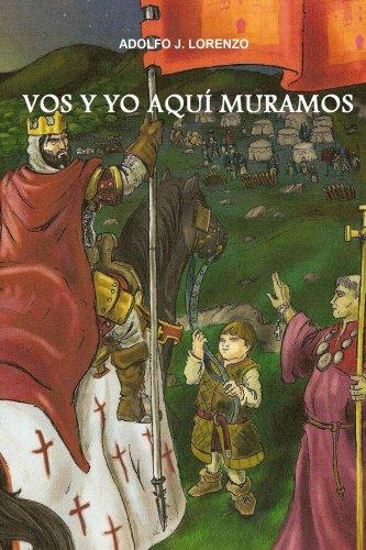 Vos y Yo Aquí Muramos (Spanish Edition)