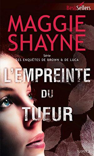 L'empreinte du tueur (Brown & De Luca t. 3) (French Edition)