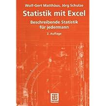 Statistik mit Excel: Beschreibende Statistik für jedermann