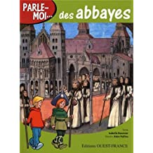 Parle-moi des abbayes