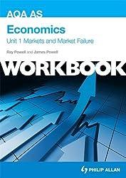 AQA AS Economics Unit 1 Workbook: Markets and Market Failure (Aqa As Economics Workbk Unit 1)