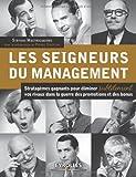 Image de Les seigneurs du management : Stratagèmes gagnants pour éliminer subtilement vos rivaux dans la guerre des promotions et des bonus