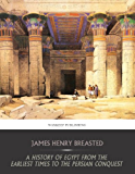 A History of Egypt from the Earliest Times to the Persian Conquest