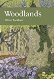 Collins New Naturalist Library (100) – Woodlands (The New Naturalist Library)