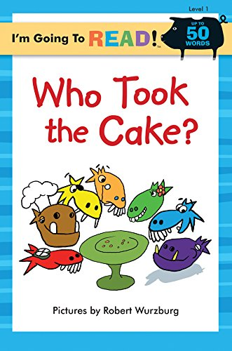 I'm Going to Read (R) (Level 1): Who Took the Cake? (I'm Going to Read Series)