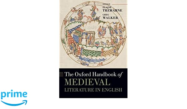 The Oxford Handbook of Medieval Literature in English (Oxford Handbooks in Literature)