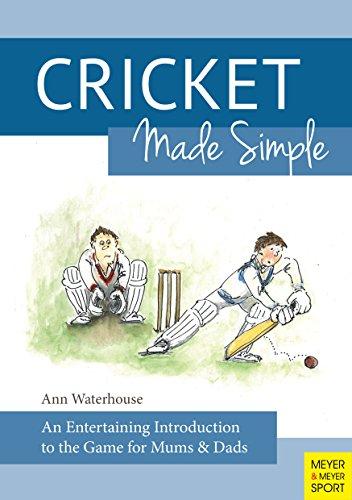 Cricket Made Simple (English Edition) por Ann Waterhouse