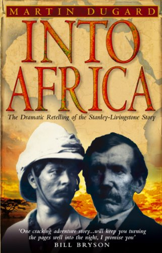 into-africa-the-epic-adventures-of-stanley-and-livingstone