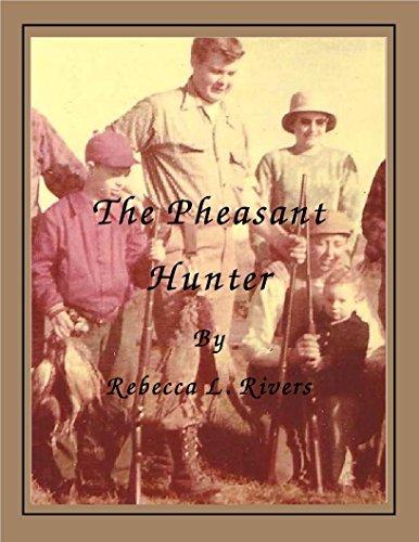 The Pheasant Hunter (English Edition) -