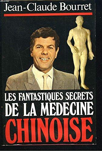 Les Fantastiques secrets de la médecine chinoise