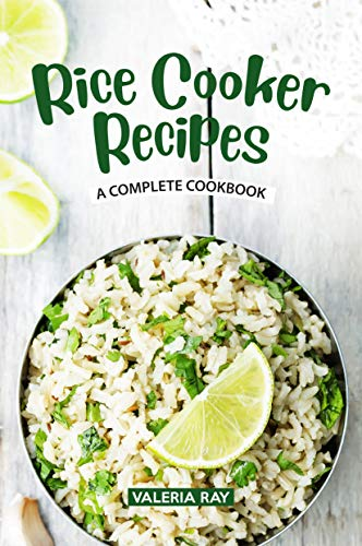 Rice Cooker Recipes: A Complete Cookbook (English Edition)