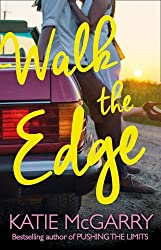 Walk The Edge (Thunder Road, Book 2) by Katie McGarry (2016-03-29)