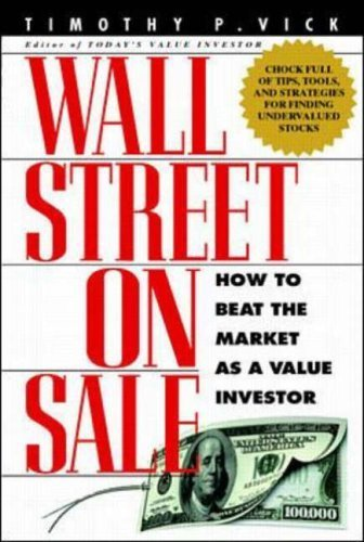 wall-street-on-sale-how-to-beat-the-market-as-a-value-investor-by-vick-timothy-p-1999-hardcover