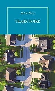 Trajectoire par Richard Russo