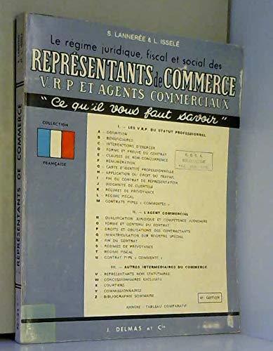 Le Régime juridique, fiscal et social des représentants de commerce