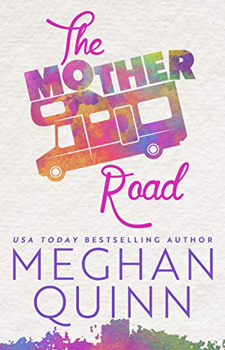 The Mother Road by [Quinn, Meghan]