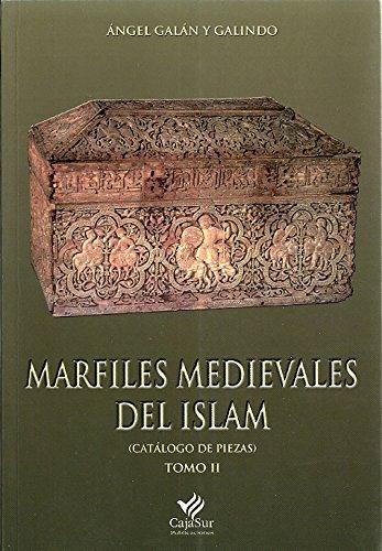Marfiles medievales del islam, 2 vols. obra completa