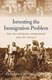 Inventing the Immigration Problem