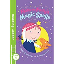 Flora the Fairy's Magic Spells (Reading Ladder Level 1) by Tony Bradman (2016-04-07)