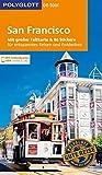 POLYGLOTT on tour Reiseführer San Francisco: Mit großer Faltkarte, 80 Stickern und individueller App -