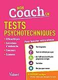 Mon coach en Tests psychotechniques - Entretiens d'embauche, efficacité pro, concours, examens - 2019/2020