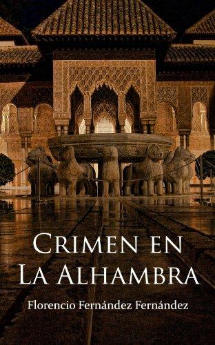 Crimen en La Alhambra por Florencio Fernandez Fernandez