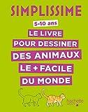 Telecharger Livres Simplissime Le livre pour dessiner des animaux le facile du monde (PDF,EPUB,MOBI) gratuits en Francaise