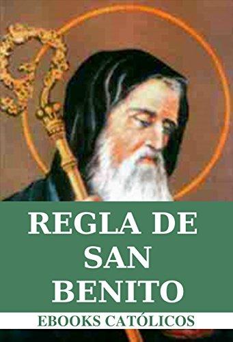 Regla del Gran Padre y Patriarca San Benito: 1850 por San Benito de Nursia