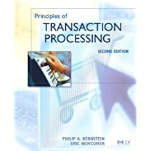 Principles of Transaction Processing (The Morgan Kaufmann Series in Data Management Systems)